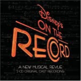 Disney's On the Record - A New Musical Revue (2004 Original Cast)