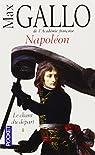 Napoléon, tome 1 : Le Chant du départ par Gallo