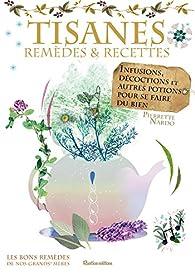 Tisanes : Remèdes et recettes par Pierrette Nardo
