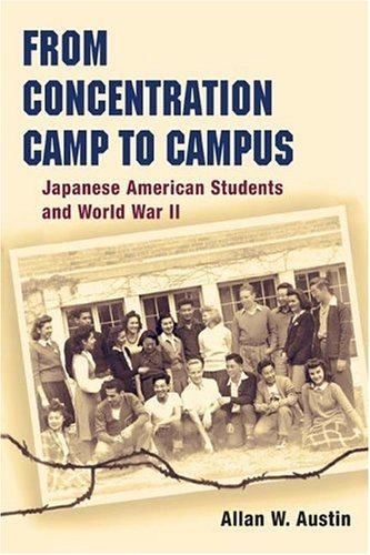 Download From Concentration Camp to Campus: Japanese American Students and World War II (Asian American Experience) PDF