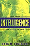 Intelligence, Mark M. Lowenthal, 1933116021