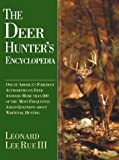 The Deer Hunter's Encyclopedia, Leonard Lee Rue, 1585741280