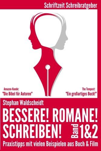Bessere! Romane! Schreiben! 1 & 2 Taschenbuch – 2. August 2012 Stephan Waldscheidt 1478314028 Language
