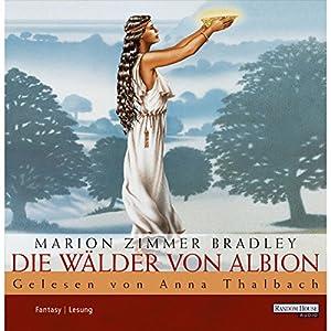 Die Wälder von Albion Hörbuch