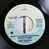 Linda Bennett 45 RPM An Old Fashioned Christmas (Daddy's Home) / Daddy Cursed the Day