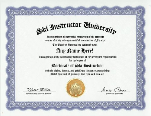 Ski Instructor Degree: Custom Gag Diploma Doctorate Certificate (Funny Customized Joke Gift - Novelty Item) ()