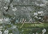 The Yoshinos of Macon, Glenn Grossman, 0977091295