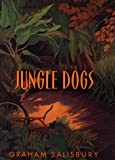 Jungle Dogs, Graham Salisbury, 0385321872