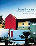 Ettore Sottsass: The Architecture and Design of Sottsass Associates