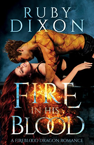 Fire In His Blood: A Post-Apocalyptic Dragon Romance (Fireblood Dragon Book 1) cover