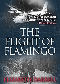 The Flight of Flamingo by [Darrell, Elizabeth]