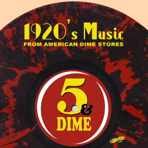 1920s Music from American Dime Stores