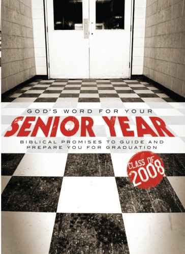 God's Word for Your Senior Year: Biblical Promises to Guide and Prepare You for Graduation