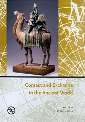 Contact and Exchange in the Ancient World (Perspectives on the Global Past)