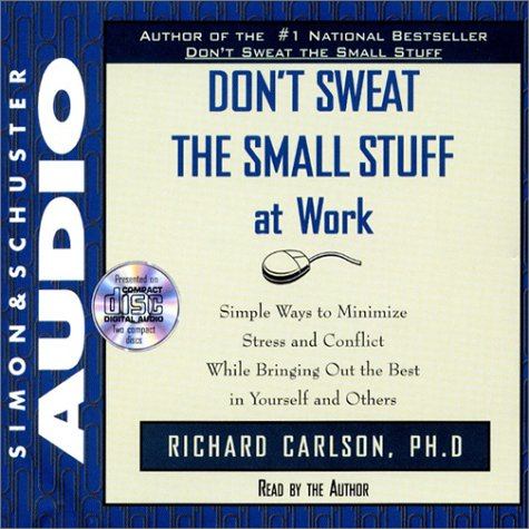 Dont Sweat The Small Stuff At Work Cd