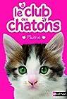 Le club des chatons, tome 4 : Plume par Mongredien