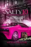 Salty 10: An Unforgettable Journey (A Ghetto Soap Opera) (Volume 10)