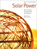 Solar Power: The Evolution of Sustainable Architecture