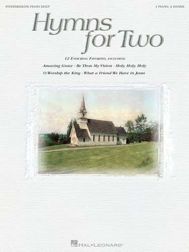 Hymns For Two Intermediate Piano Duet 1 Piano 4 Hands