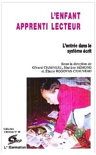 L'Enfant apprenti lecteur par Gérard Chauveau