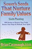 Sower's Seeds That Nurture Family Values, Brian Cavanaugh, 0809139383
