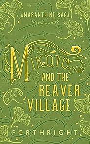 Mikoto and the Reaver Village (Amaranthine Saga Book 4)