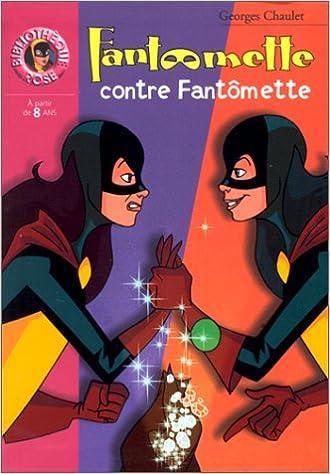 Fantômette contre Fantômette