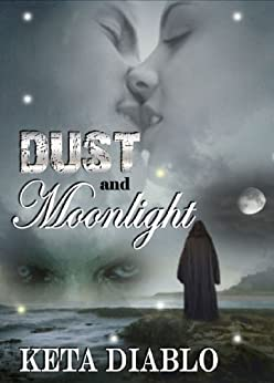 Dust and Moonlight by [Diablo, Keta]