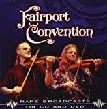 Rare Broadcasts by FAIRPORT CONVENTION (2010-12-07)