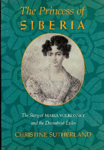 The Princess of Siberia, Christine Sutherland