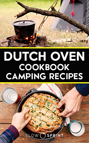 Dutch Oven Cookbook Camping Recipes by [Sprint, Slow]