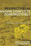 img - for Perspectives in Waging Conflicts Constructively: Cases, Concepts, and Practice book / textbook / text book