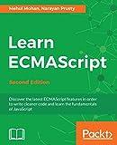Learn ECMAScript: Discover the latest ECMAScript