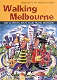 Front cover for the book Walking Melbourne (City Walks) by Helen Duffy