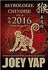 Astrologie chinoise pour 2016 - L'année du Singe de Feu par Yap