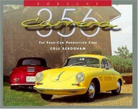 Porsche 356 Carrera: The Four Cam Production Cars