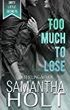 Free eBook - Too Much to Lose
