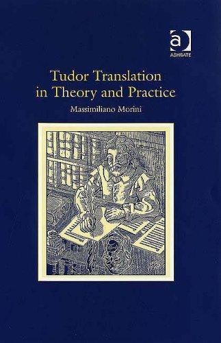 Tudor Translation in Theory and Practice by Massimiliano Morini (2006-03-03) pdf epub