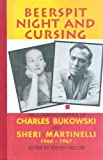 Beerspit Night and Cursing, Charles Bukowski, Sheri Martinelli, 1574231529