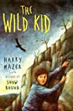 The Wild Kid, Harry Mazer, 0689807511