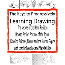 Progressive Drawing for the Beginner | Free Drawing | Drawing Sketches (The Secrets of Drawing Book 2)