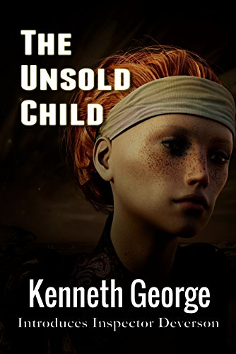The Unsold Child (Inspector Deverson Book 1)