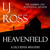 Heavenfield: The DCI Ryan Mysteries, Book 3 | LJ Ross