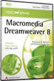 Dreamweaver 8 - 8 Stunden Video-Training: 8 Stunden Video-Training - Professionelle Websites und Online-Anwendungen (AW Videotraining Grafik/Fotografie)