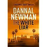 The White Liar (A Maxwell Craig Tropical Thriller Book 1)