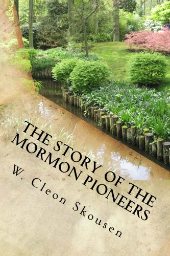 (The Story of the Mormon Pioneers )