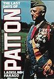 The Last Days of Patton, Ladislas Farago, 007019940X