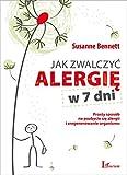 img - for Jak zwalczyc alergie w 7 dni (Polish Edition) book / textbook / text book