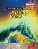 Acids and Bases, Carol Baldwin, 1410916766