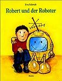 img - for Robert Und Der Roboter book / textbook / text book
